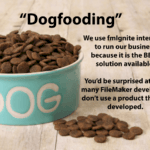 Dogfooding and FileMaker