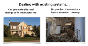 Dealing With Existing Systems
