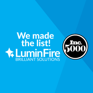 LuminFire is Named to the Inc. 5000 List of America's Fastest-Growing Private Companies